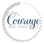 OneWord2013_Courage150